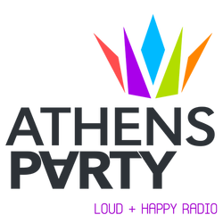 ATHENS PARTY - Loud & Happy